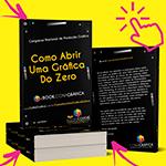 Como Abrir Uma Gráfica Do Zero