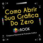 Como Abrir Sua Gráfica Do Zero